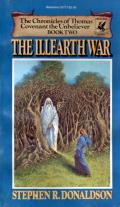 The Illearth War: First Chronicles of Thomas Covenant the Unbeliever 2