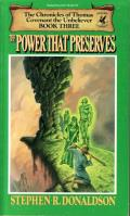 The Power That Preserves: First Chronicles of Thomas Covenant the Unbeliever 3