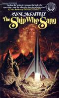 The Ship Who Sang: The Ship Who... 1