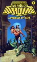 A Princess Of Mars: Barsoom 1