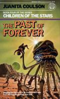 The Past Of Forever: Children Of The Stars 4