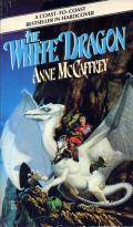 The White Dragon: Dragonriders Of Pern 3