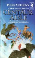 Centaur Aisle: Xanth 4