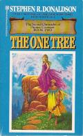 The One Tree: Second Chronicles of Thomas Covenant 2