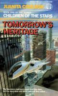 Tomorrow's Heritage: Children Of The Stars 1