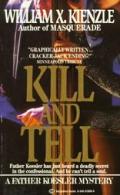 Kill & Tell