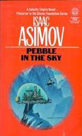 Pebble In The Sky: Trantorian Empire 1