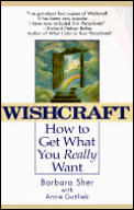 Wishcraft How To Get What You Really Want