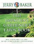 Impatient Gardeners Lawn Book
