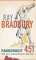 Fahrenheit 451: The 50th Anniversary Edition