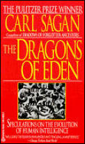 Dragons Of Eden Speculations On The Evolution Of Human Intelligence