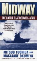 Midway The Battle That Doomed Japan The Japanese Navys Story