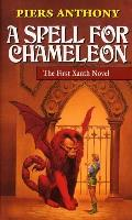 A Spell For Chameleon: Xanth 1