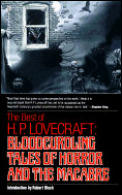 Best of H P Lovecraft Bloodcurdling Tales of Horror & the Macabre