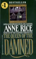 The Queen of the Damned: Vampire Chronicles 3