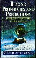 Beyond Prophecies & Predictions Everyone