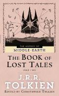 Book Of Lost Tales Part 2 History Of Middle Earth