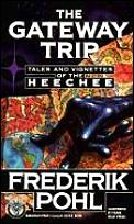 Gateway Trip Tales & Vignettes Of The Heechee
