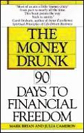 Money Drunk 90 Days To Financial Freedom