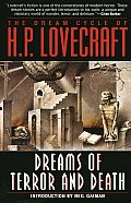 Dreams of Terror & Death The Dream Cycle of H P Lovecraft