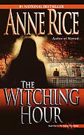 The Witching Hour: Lives of the Mayfair Witches 1