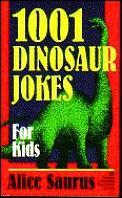 1001 Dinosaur Jokes For Kids