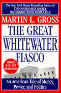 Great Whitewater Fiasco An American Tale