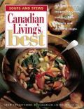 Soups & Stews Canadian Livings Best