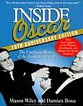 Inside Oscar The Unofficial History 10th Edition