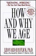 How & Why We Age