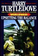 Upsetting The Balance Worldwar 3