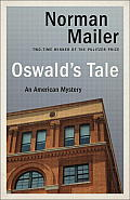 Oswalds Tale An American Mystery