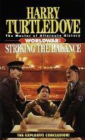 Striking The Balance Worldwar 04