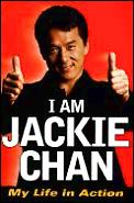 I Am Jackie Chan My Life In Action
