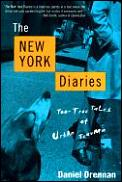 New York Diaries Too True Tales Of Urban