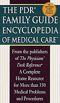 PDR Family Encyclopedia of Medical Care