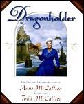 Dragonholder Anne Mccaffrey
