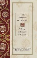 Flowering Of The Soul A Book Of Prayers