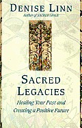 Sacred Legacies