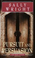 Pursuit & Persuasion