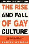 Rise & Fall Of Gay Culture