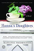 Hannas Daughters A Novel of Three Generations