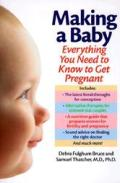 Making a Baby Everything You Need to Know to Get Pregnant