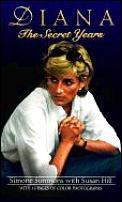 Diana The Secret Years