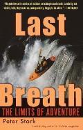 Last Breath The Limits Of Adventure
