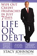Life or Debt A One Week Plan for a Lifetime of Financial Freedom