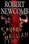 Savage Messiah Destinies Of Blood 01