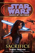 Sacrifice: Legacy Of The Force 5: Star Wars Legends