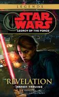 Revelation: Legacy Of The Force 8: Star Wars Legends