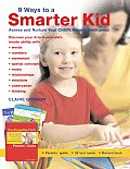 9 Ways To A Smarter Kid A Boxed Set